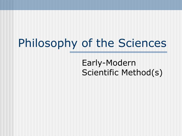 philosophy of the sciences