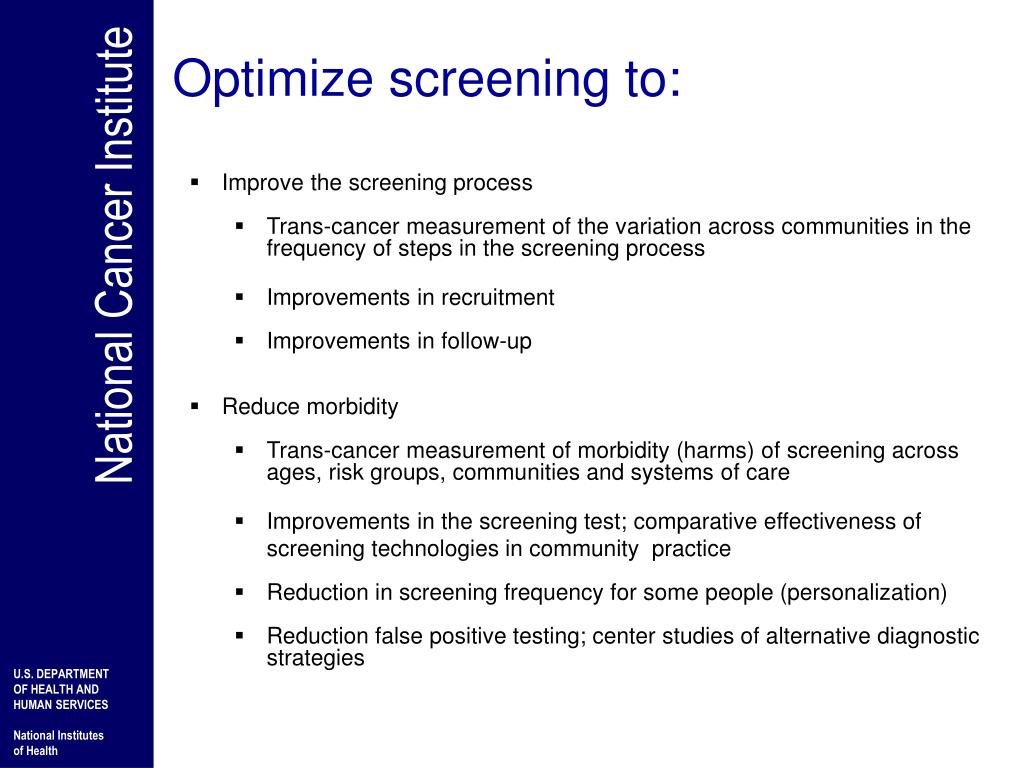 Optimize screening to: