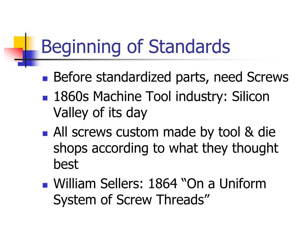 Beginning of Standards