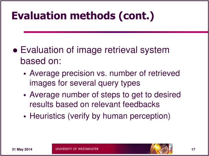 Evaluation methods (cont.)