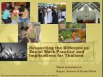 respecting the differences social work practice and implications for thailand