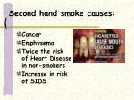 second hand smoke causes