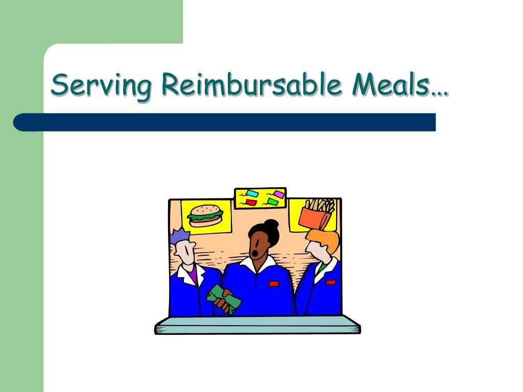 serving reimbursable meals