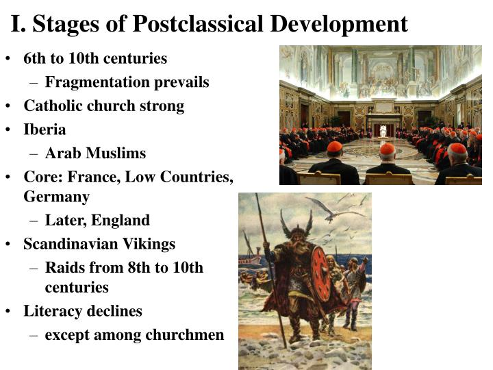 I stages of postclassical development