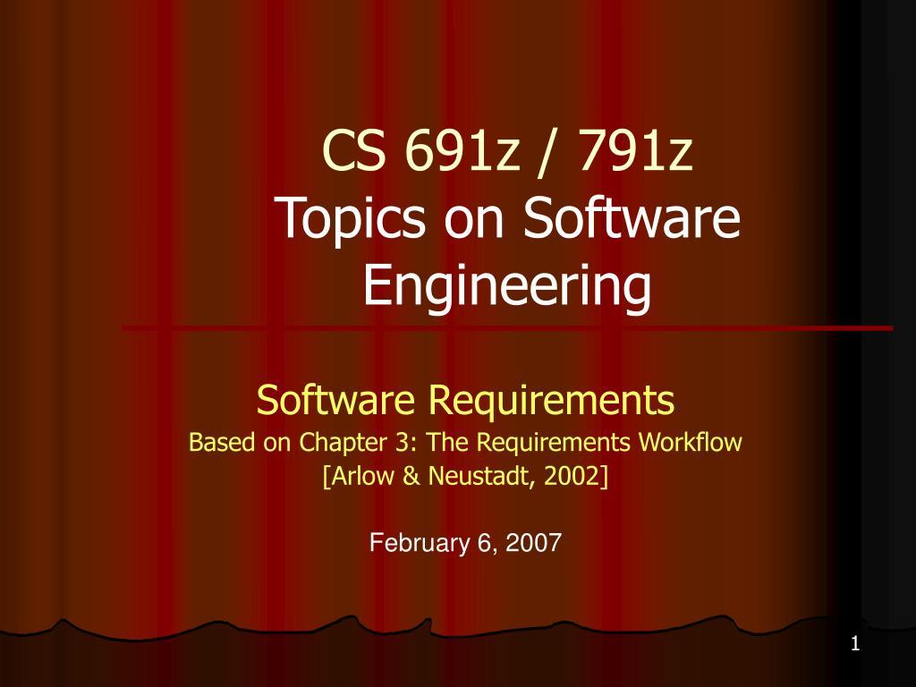 cs 691z 791z topics on software engineering
