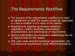 the requirements workflow4