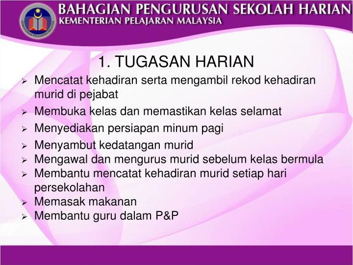 1. TUGASAN HARIAN