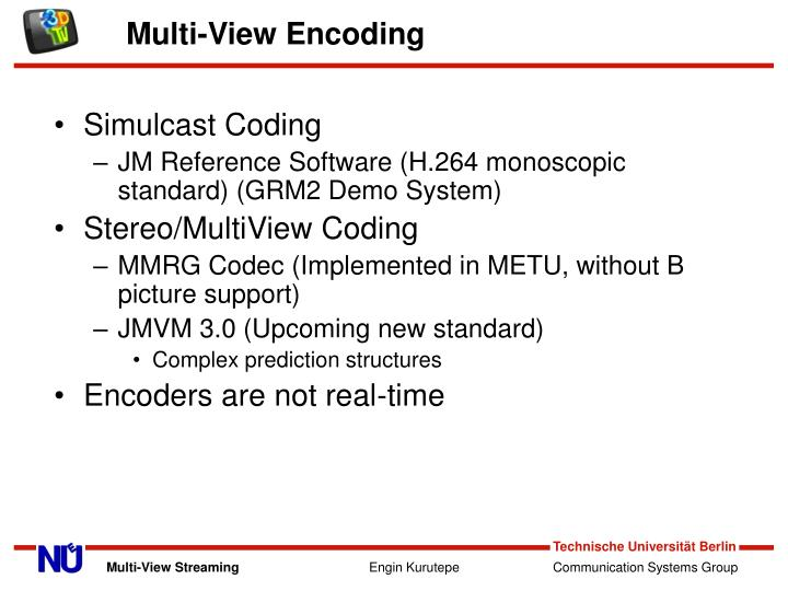 M ulti view encoding