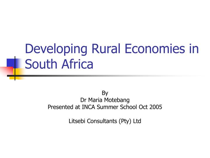 Developing rural economies in south africa l.jpg