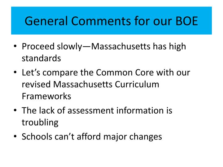General Comments for our BOE