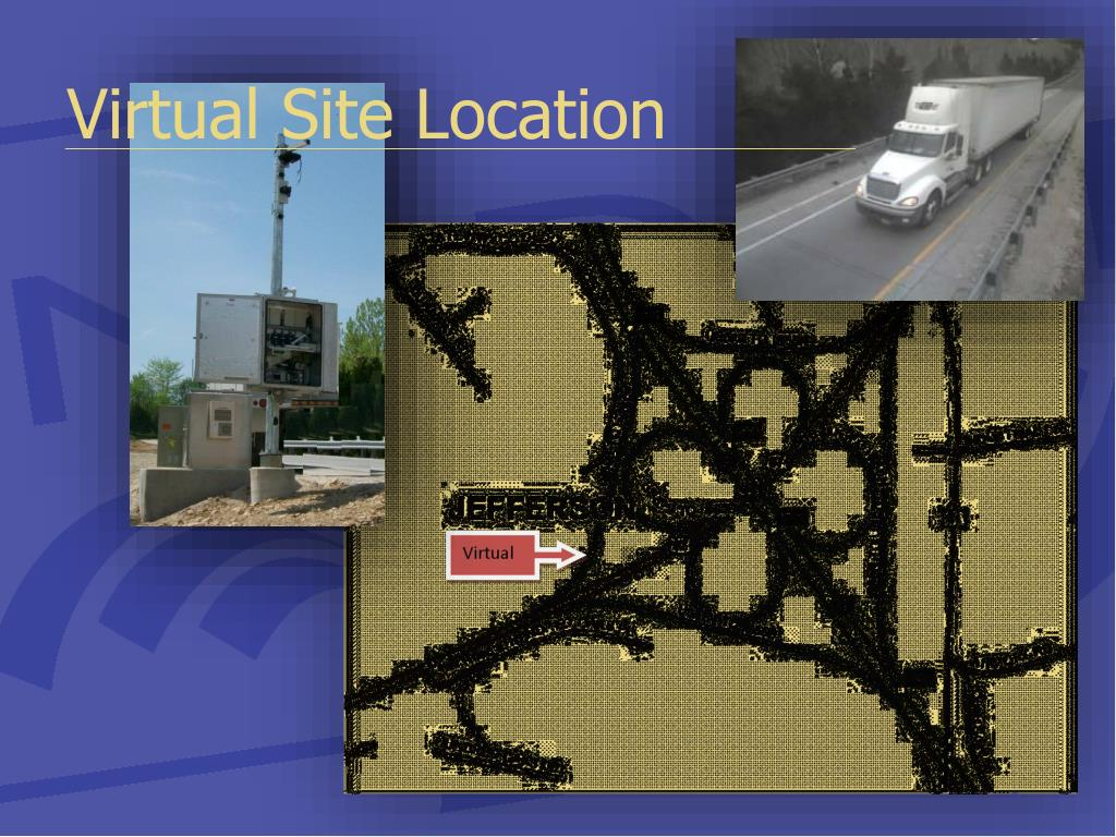 Virtual Site Location