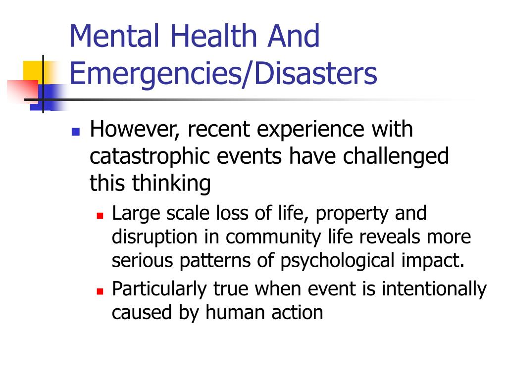 Mental Health And Emergencies/Disasters