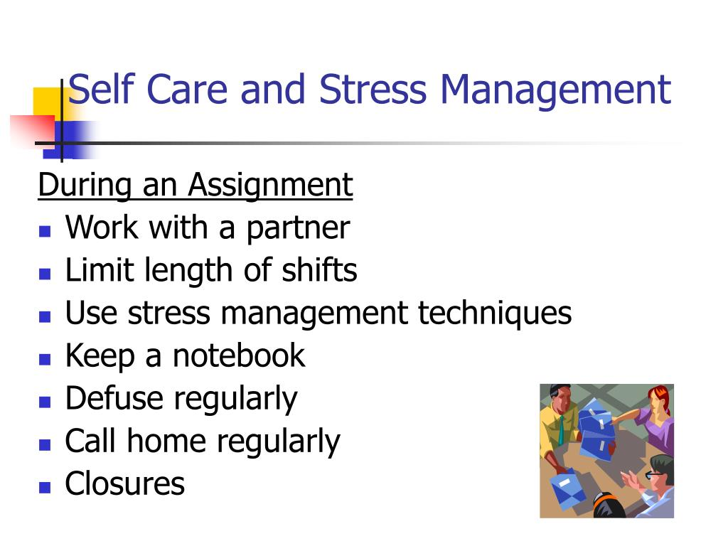 Self Care and Stress Management