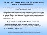 the new color complex appearances and biracial identity
