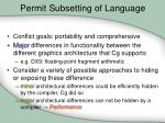 permit subsetting of language