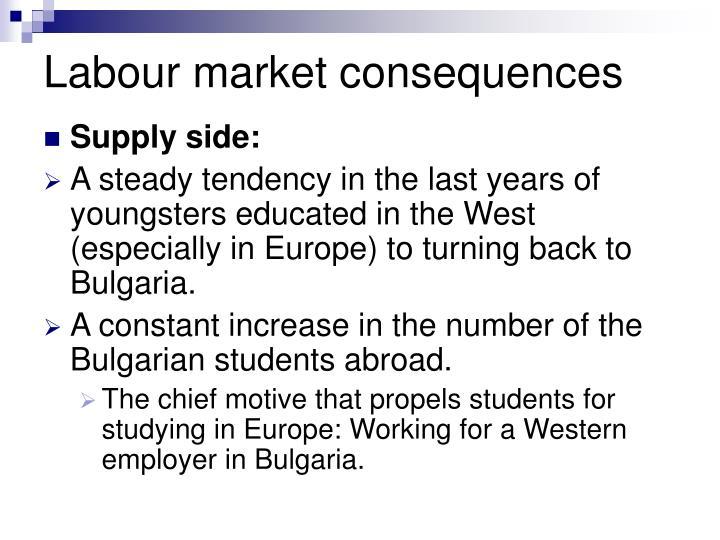 Labour market consequences