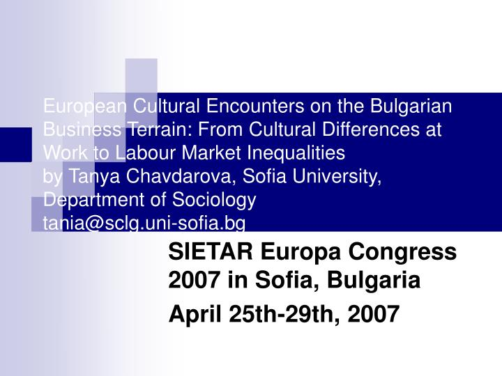 European Cultural Encounters on the Bulgarian Business Terrain: From Cultural Differences at Work to Labour Market Inequalities