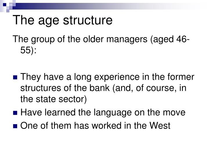 The age structure
