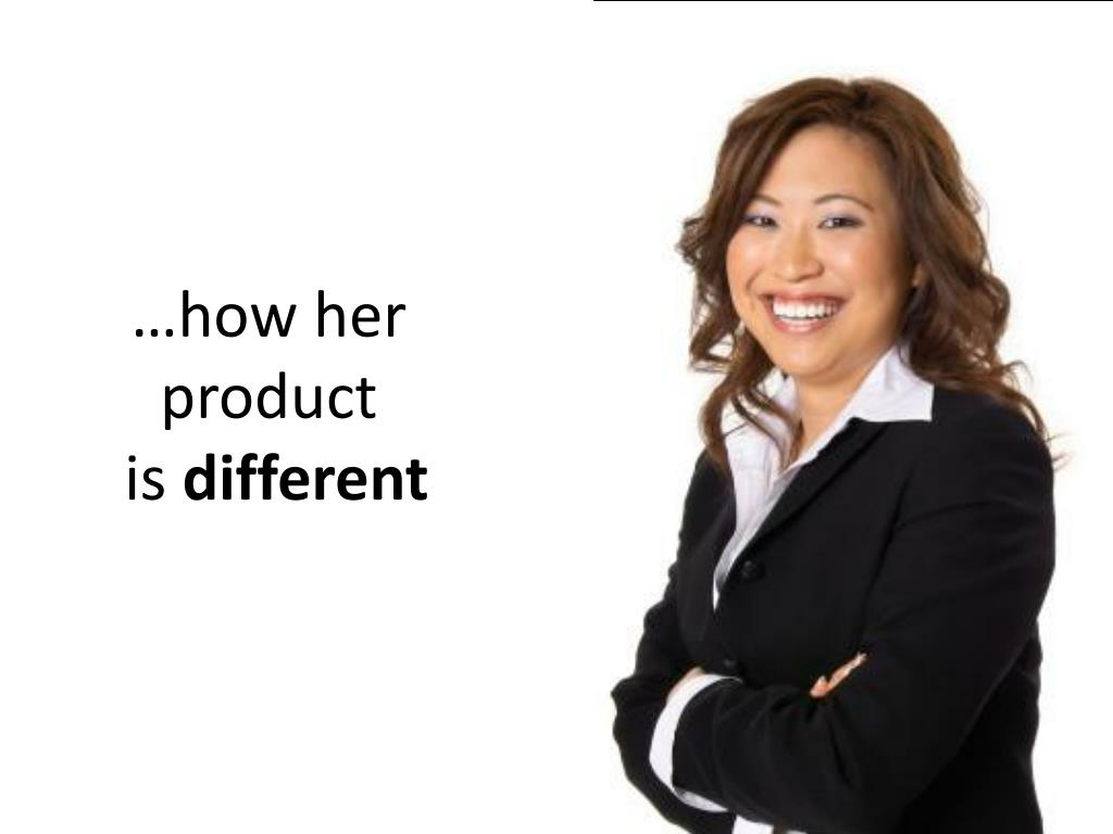 …how her product