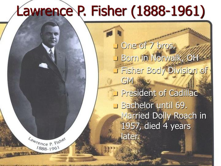 Lawrence P. Fisher (1888-1961)