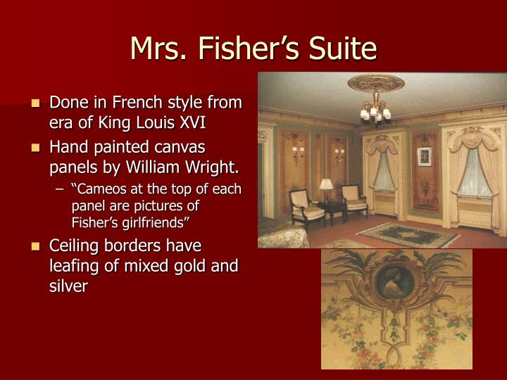 Mrs. Fisher's Suite