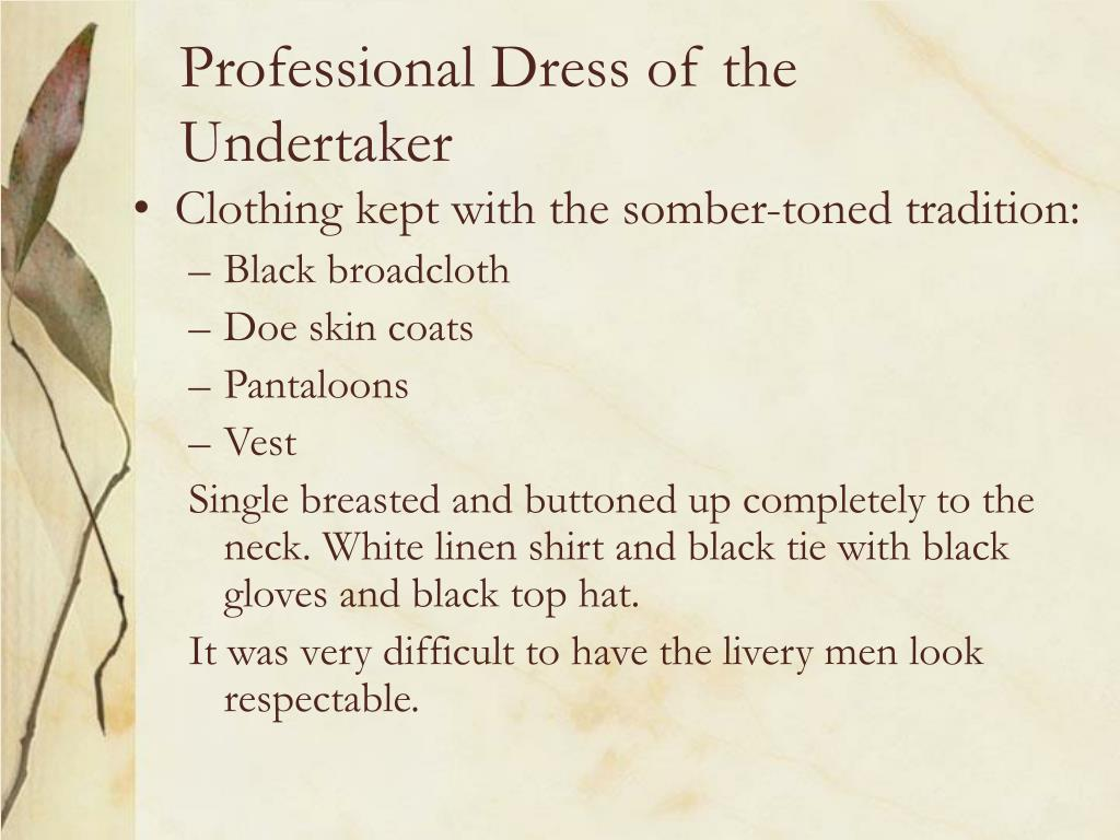 Professional Dress of the Undertaker