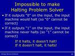 impossible to make halting problem solver