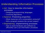 understanding information processes