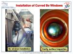 installation of curved be windows