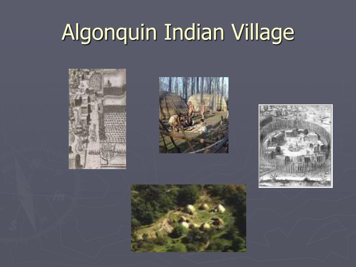 Algonquin Indian Village