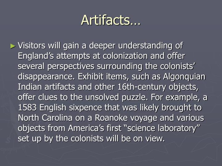 Artifacts…