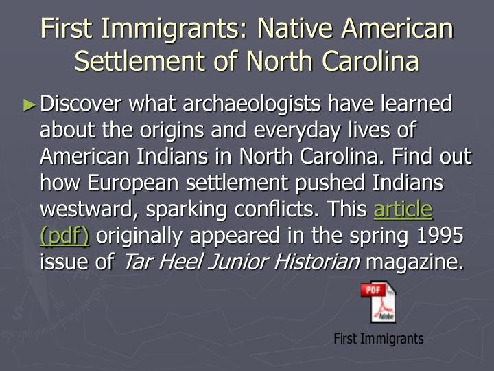 First Immigrants: Native American Settlement of North Carolina