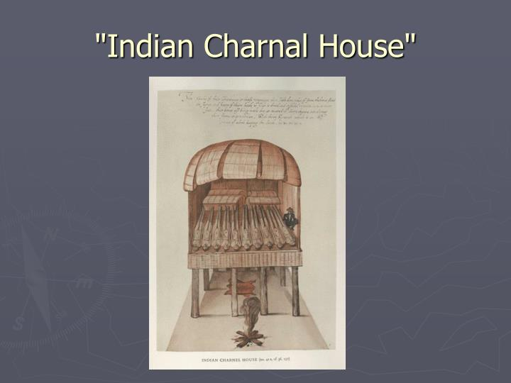 """Indian Charnal House"""