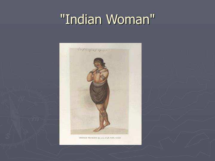 """Indian Woman"""