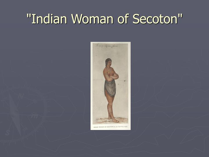"""Indian Woman of Secoton"""