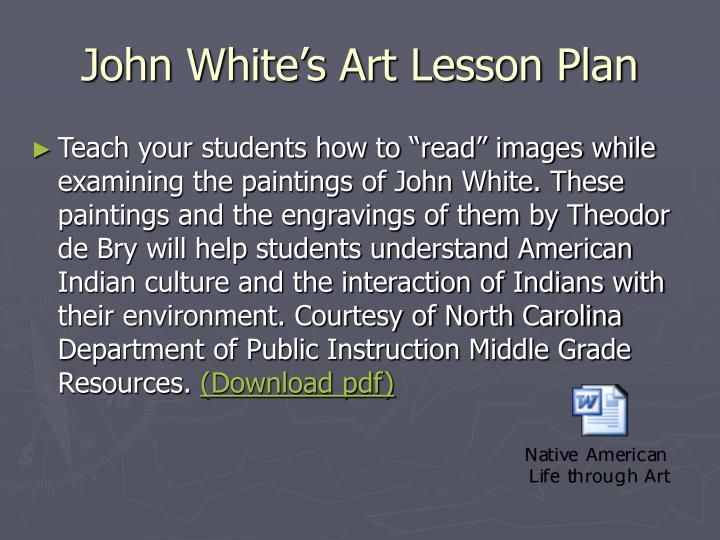 John White's Art Lesson Plan