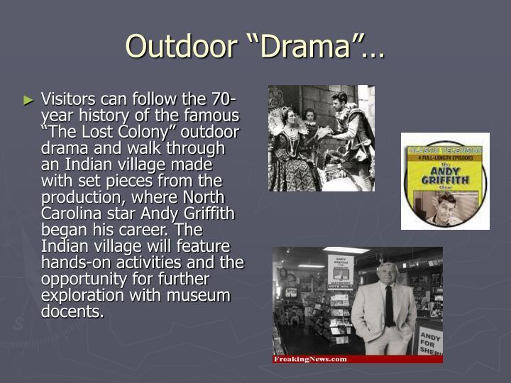"Outdoor ""Drama""…"