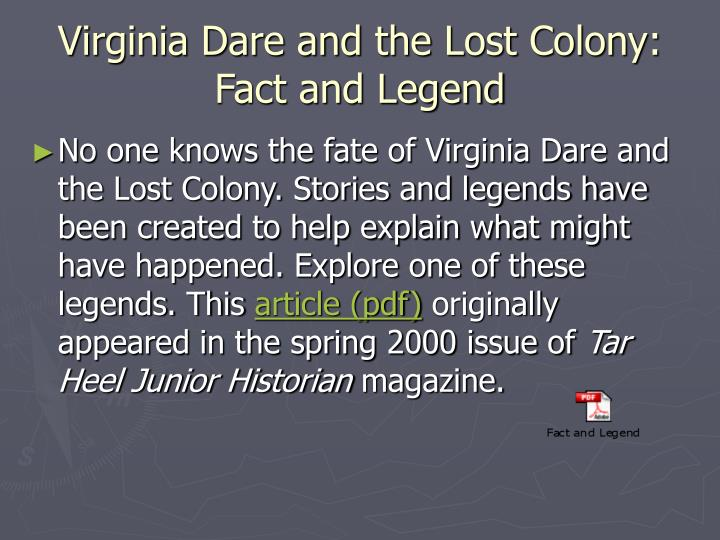 Virginia Dare and the Lost Colony: Fact and Legend