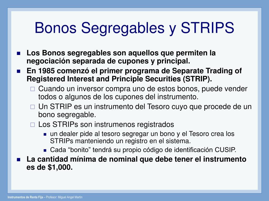 Bonos Segregables y STRIPS