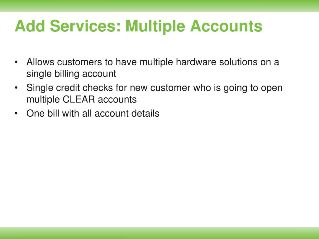 Add Services: Multiple Accounts