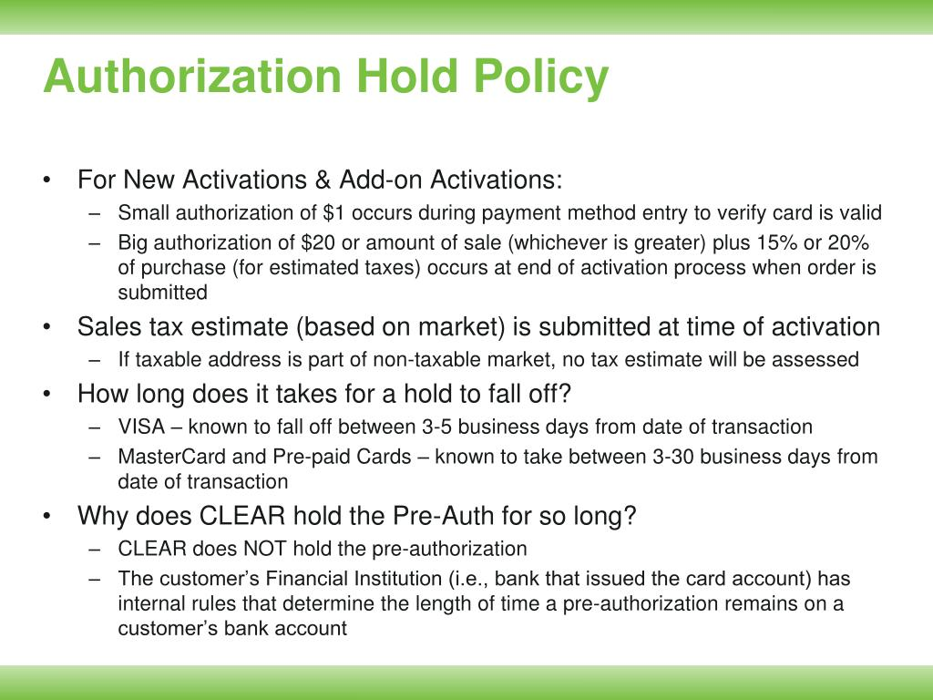 Authorization Hold Policy