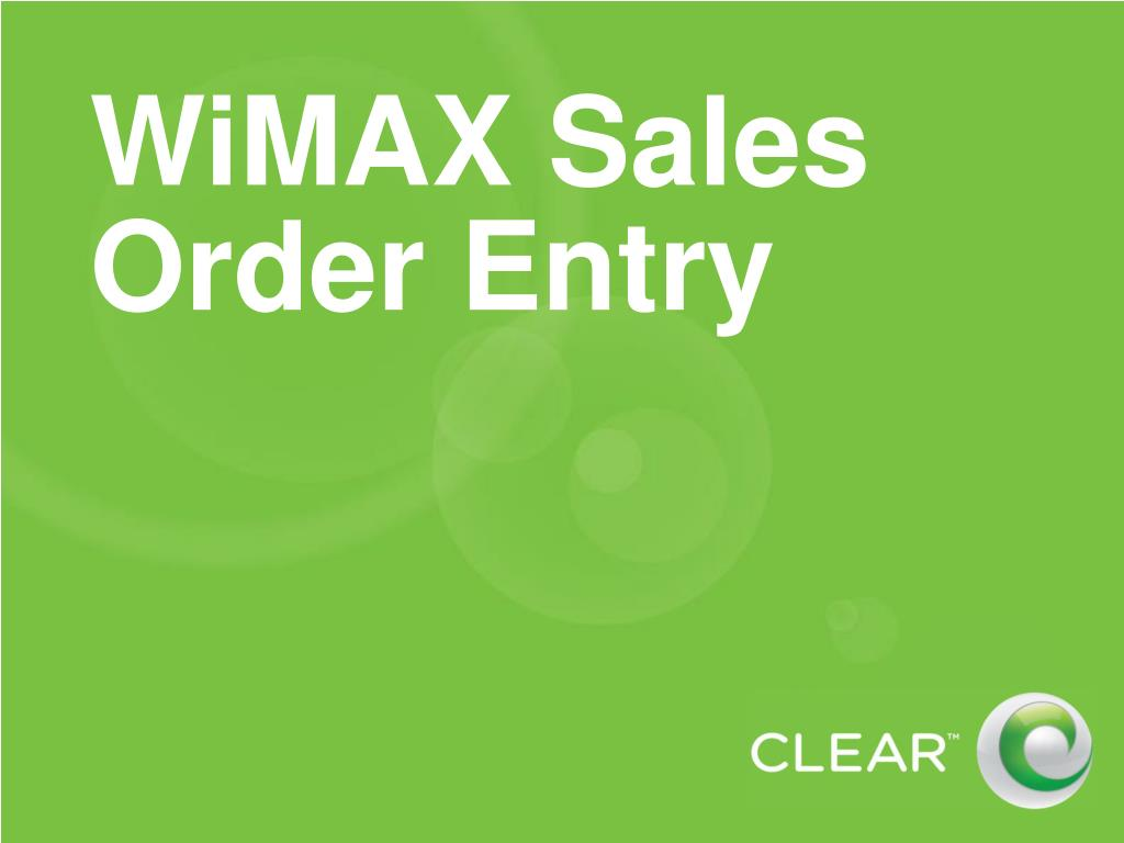 WiMAX Sales Order Entry