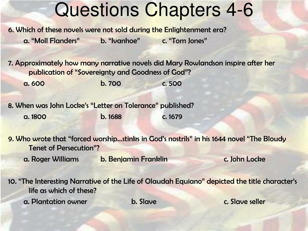 Questions Chapters 4-6
