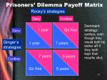 prisoners dilemma payoff matrix