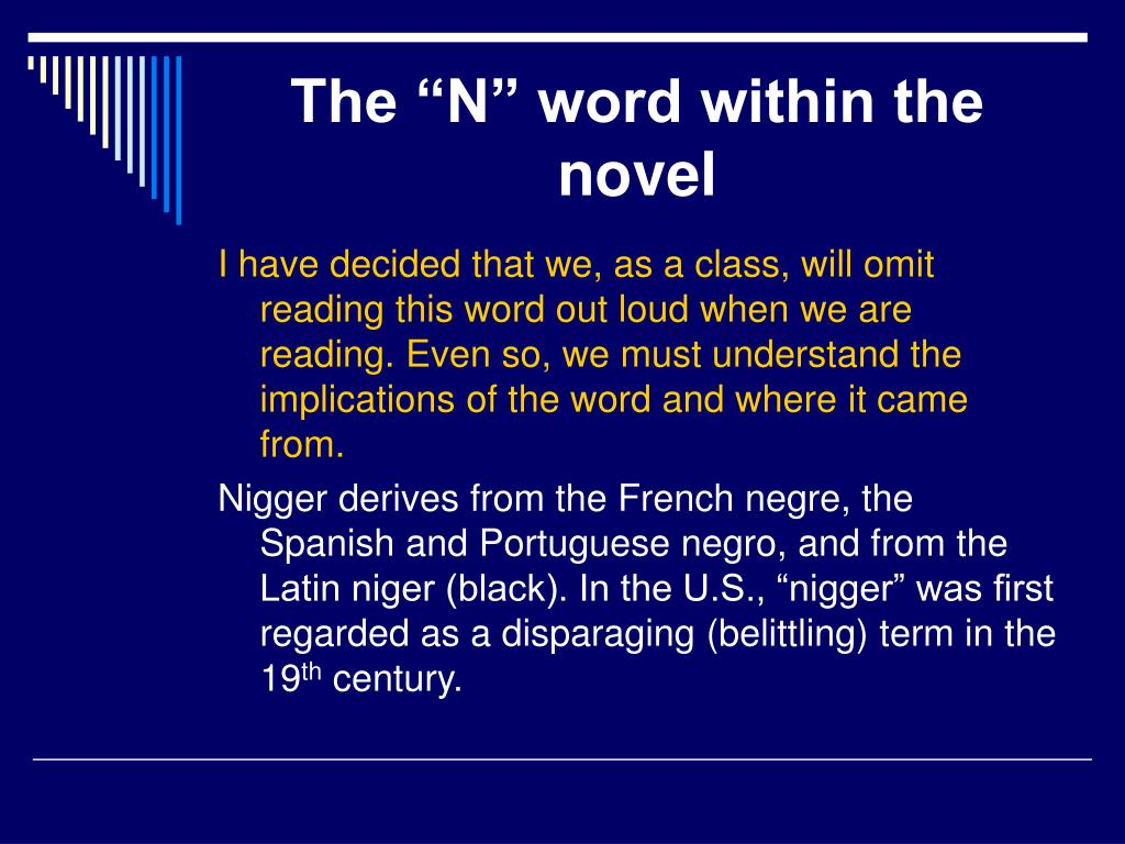 "The ""N"" word within the novel"