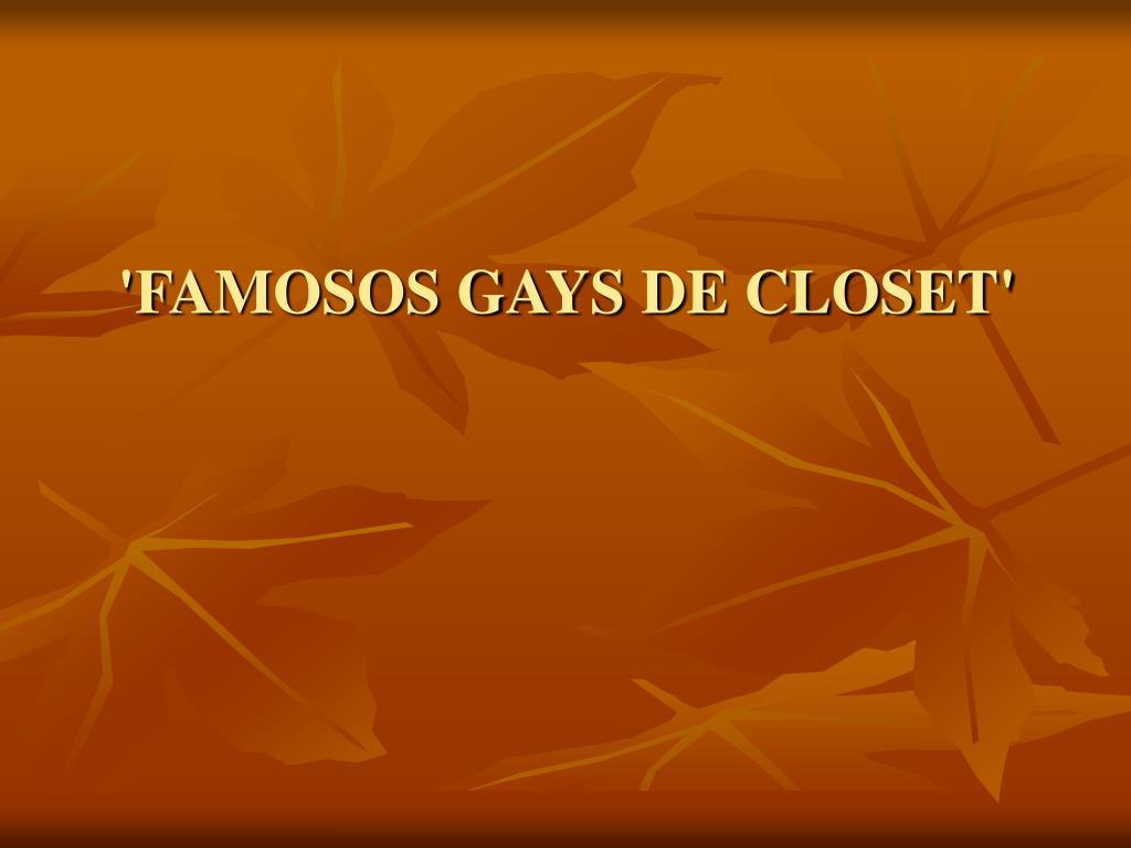 'FAMOSOS GAYS DE CLOSET'