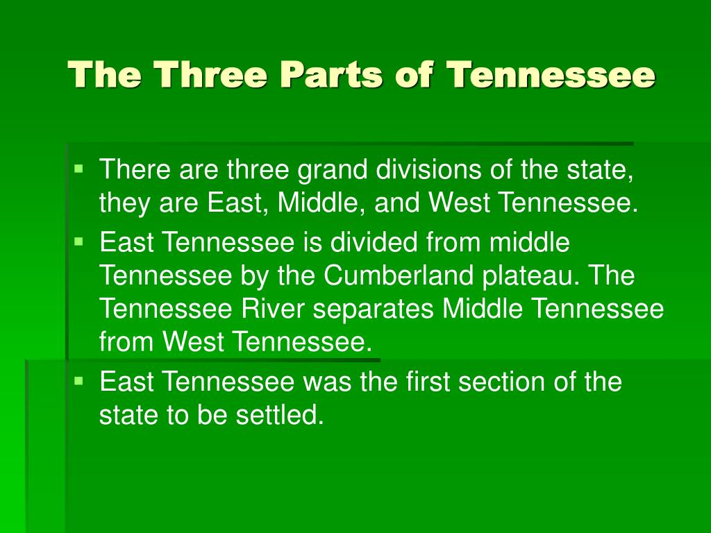 The Three Parts of Tennessee