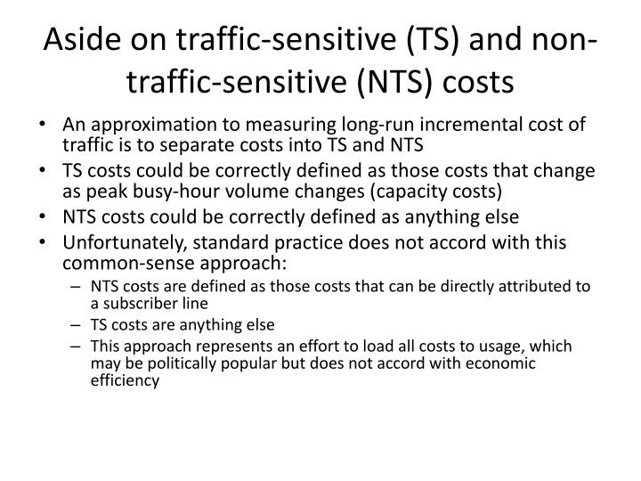 Aside on traffic-sensitive (TS) and non-traffic-sensitive (NTS) costs