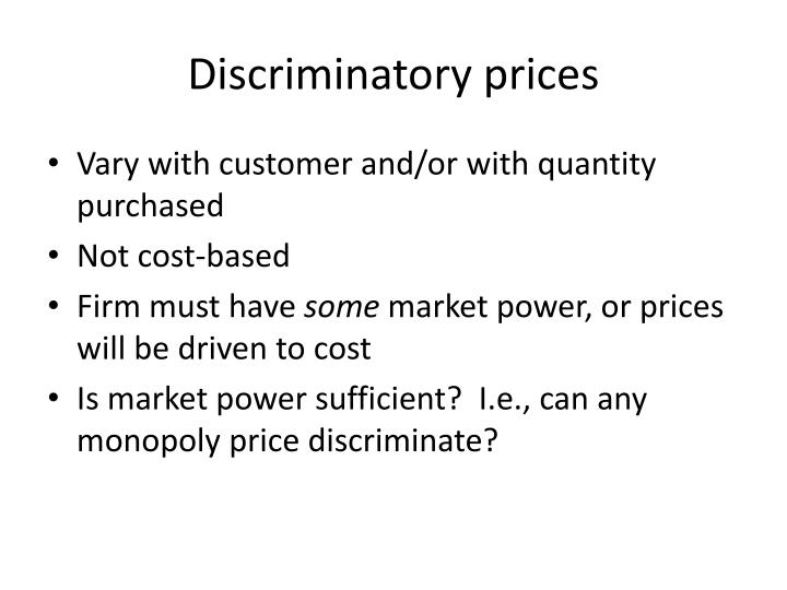 Discriminatory prices