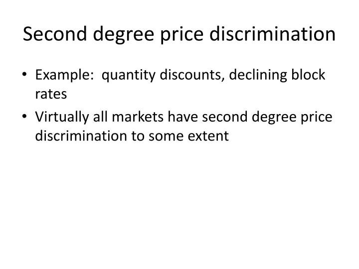 Second degree price discrimination